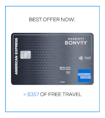 BEST OFFER NOW: AMEX Bonvoy ~$357 free travel