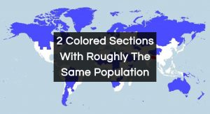 These 2 Colored Sections Have Roughly The Same Population